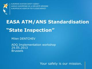 "EASA  ATM/ANS Standardisation ""State Inspection"""