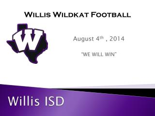 "August 4 th  , 2014 ""WE WILL WIN"""