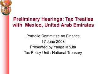 Preliminary Hearings: Tax Treaties with  Mexico, United Arab Emirates