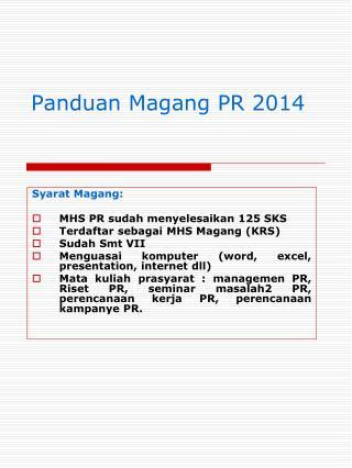 Panduan Magang PR  2014