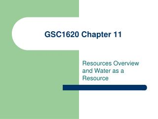 GSC1620 Chapter 11