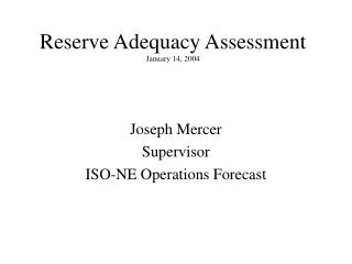 Reserve Adequacy Assessment January 14, 2004