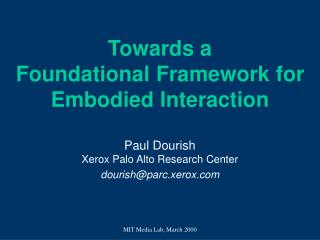 Towards a Foundational Framework for Embodied Interaction