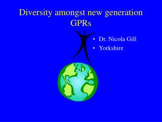 Diversity amongst new generation GPRs