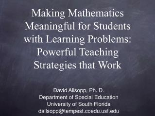 David Allsopp, Ph. D. Department of Special Education University of South Florida