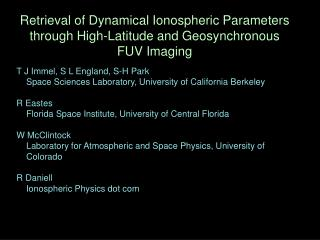 Retrieval of Dynamical Ionospheric Parameters through High-Latitude and Geosynchronous FUV Imaging