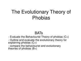 The Evolutionary Theory of Phobias