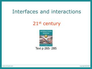 Interfaces and interactions 21 st  century