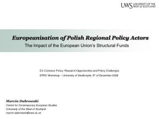 Europeanisation of Polish Regional Policy Actors