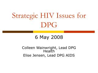 Strategic HIV Issues for DPG
