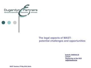The legal aspects of MAST: