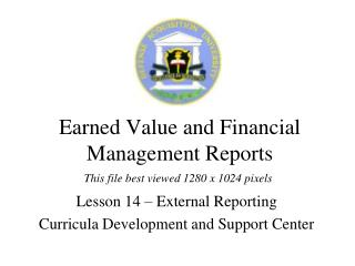 Earned Value and Financial Management Reports