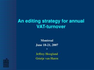 An editing strategy for annual VAT-turnover