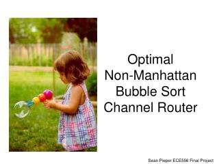 Optimal  Non-Manhattan Bubble Sort Channel Router