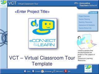 VCT – Virtual Classroom Tour Template