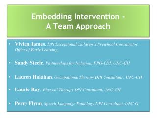 Embedding Intervention - A Team Approach