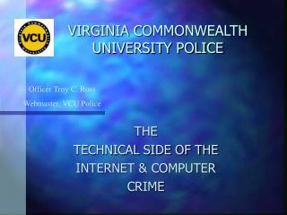 VIRGINIA COMMONWEALTH UNIVERSITY POLICE