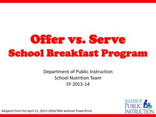 Offer vs. Serve School Breakfast Program