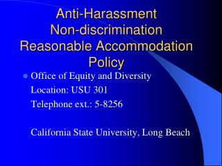 Anti-Harassment Non-discrimination Reasonable Accommodation Policy