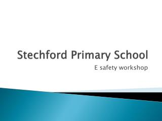 Stechford  Primary School