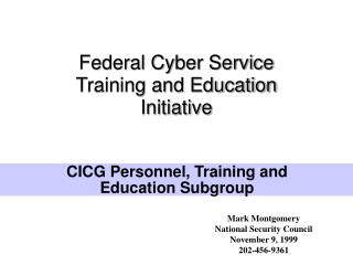 Federal Cyber Service Training and Education  Initiative