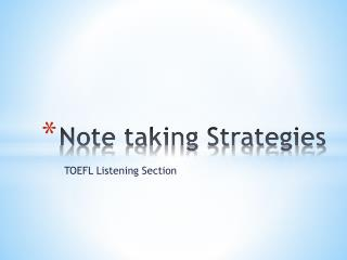 Note taking Strategies