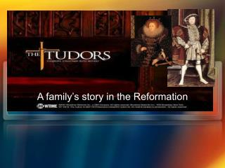 A family's story in the Reformation