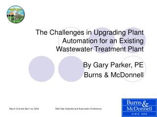 The Challenges in Upgrading Plant Automation for an Existing Wastewater Treatment Plant