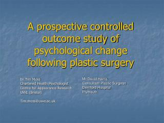A prospective controlled outcome study of psychological change following plastic surgery