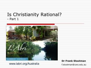 Is Christianity Rational? - Part 1