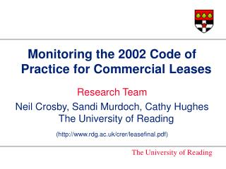 Monitoring the 2002 Code of Practice for Commercial Leases Research Team