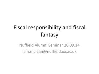 Fiscal responsibility and fiscal fantasy