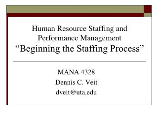 "Human Resource Staffing and Performance Management  ""Beginning the Staffing Process"""
