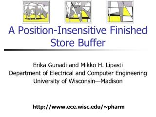 A Position-Insensitive Finished Store Buffer