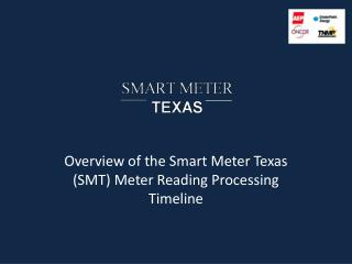 Overview of the Smart Meter Texas (SMT) Meter Reading Processing Timeline