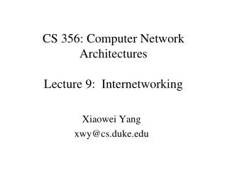 CS 356: Computer Network Architectures Lecture 9:  Internetworking