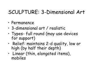 SCULPTURE: 3-Dimensional Art
