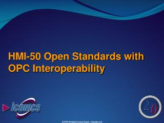 HMI-50 Open Standards with OPC Interoperability