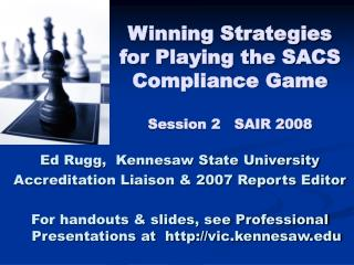 Winning Strategies for Playing the SACS Compliance Game Session 2   SAIR 2008
