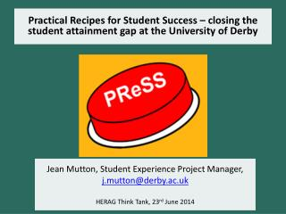 Jean Mutton, Student Experience Project Manager,  j.mutton@derby.ac.uk