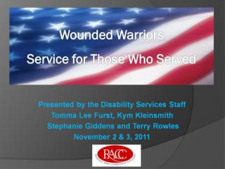 Wounded Warriors   Service for Those Who Served