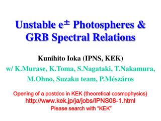 Unstable e ±  Photospheres & GRB Spectral Relations