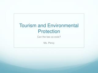 Tourism and Environmental Protection