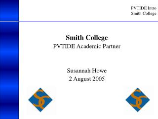 PVTIDE Intro Smith College