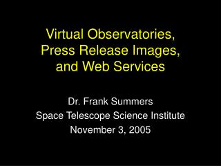 Virtual Observatories, Press Release Images, and Web Services