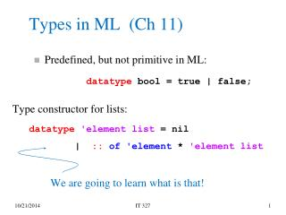 Types in ML  (Ch 11)