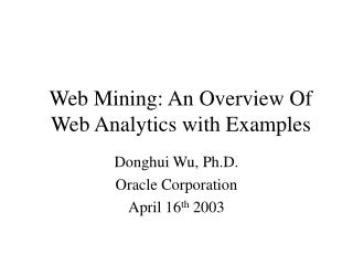 Web Mining: An Overview Of Web Analytics with Examples