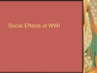 Social Effects of WWI