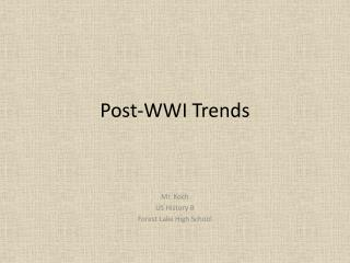 Post-WWI Trends