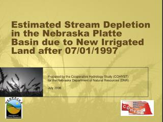 Estimated Stream Depletion in the Nebraska Platte Basin due to New Irrigated Land after 07/01/1997